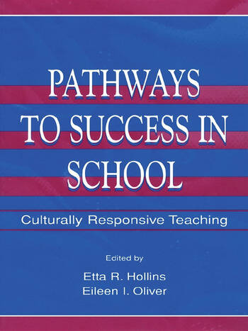 Pathways To Success in School Culturally Responsive Teaching book cover
