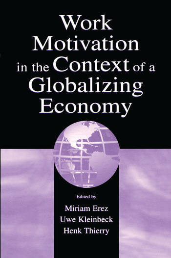 Work Motivation in the Context of A Globalizing Economy book cover