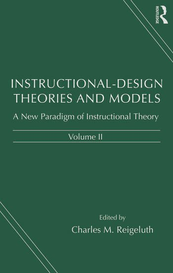 Instructional-design Theories and Models A New Paradigm of Instructional Theory, Volume II book cover