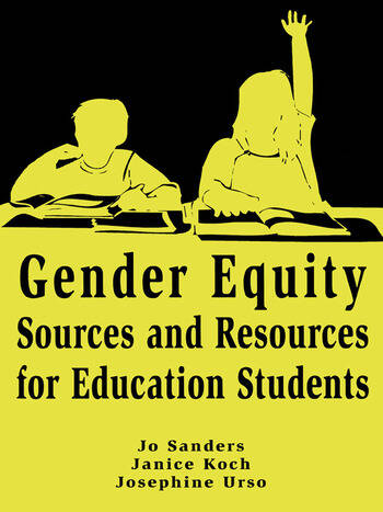 Gender Equity Sources and Resources for Education Students book cover