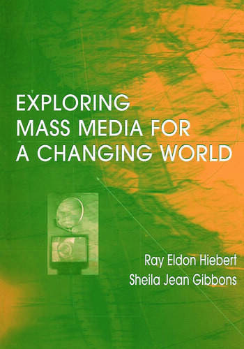 Exploring Mass Media for A Changing World book cover