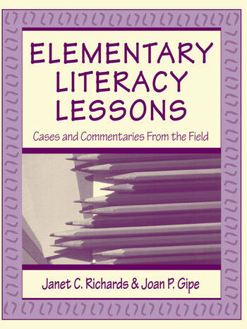 Elementary Literacy Lessons Cases and Commentaries From the Field book cover
