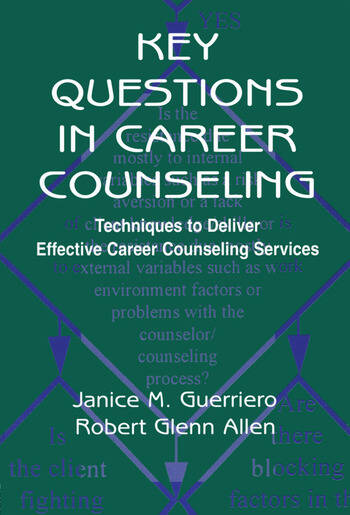 Key Questions in Career Counseling Techniques To Deliver Effective Career Counseling Services book cover