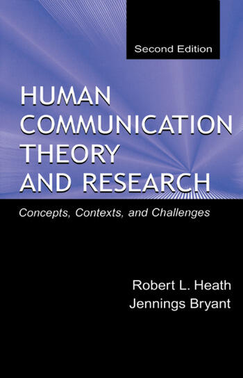 Human Communication Theory and Research Concepts, Contexts, and Challenges book cover