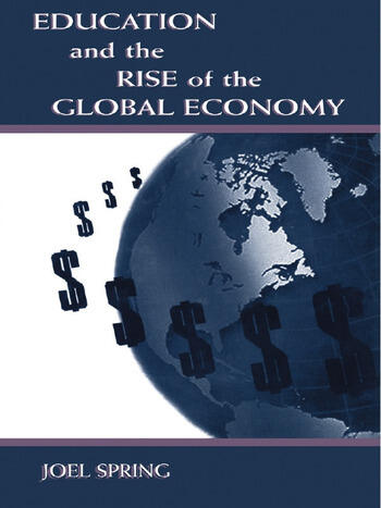 Education and the Rise of the Global Economy book cover