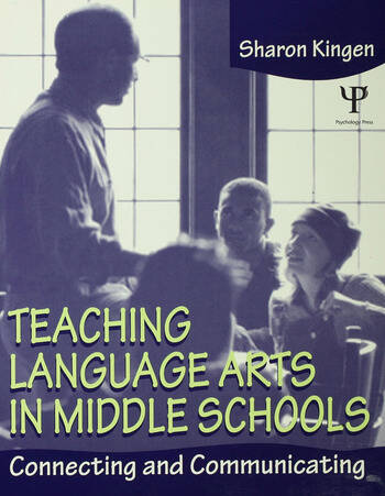 Teaching Language Arts in Middle Schools Connecting and Communicating book cover