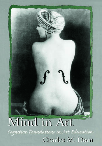 Mind in Art Cognitive Foundations in Art Education book cover