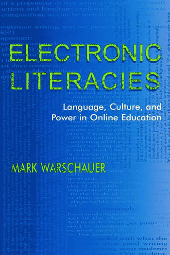 Electronic Literacies Language, Culture, and Power in Online Education book cover