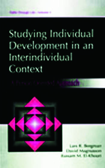 Studying individual Development in An interindividual Context A Person-oriented Approach book cover