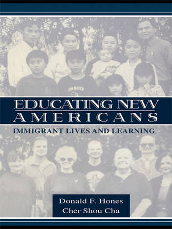 Educating New Americans Immigrant Lives and Learning book cover