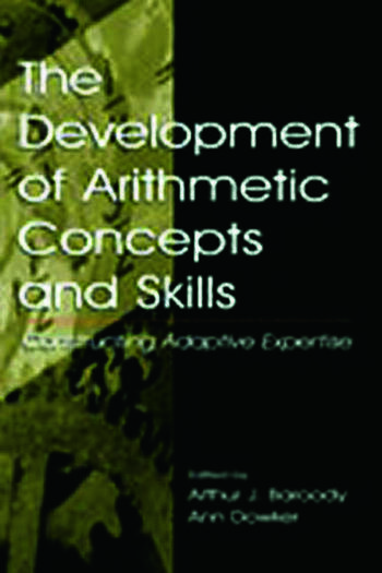 The Development of Arithmetic Concepts and Skills Constructive Adaptive Expertise book cover