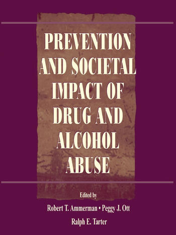 Prevention and Societal Impact of Drug and Alcohol Abuse book cover