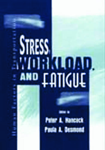 Stress, Workload, and Fatigue book cover