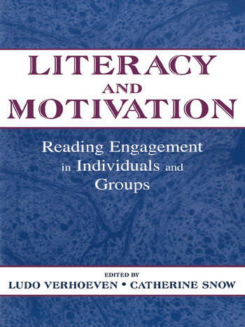 Literacy and Motivation Reading Engagement in individuals and Groups book cover
