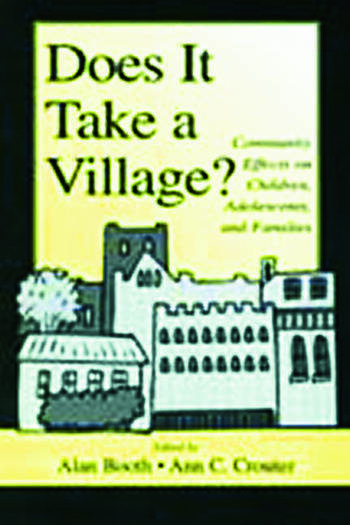 Does It Take A Village? Community Effects on Children, Adolescents, and Families book cover