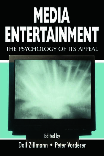 Media Entertainment The Psychology of Its Appeal book cover