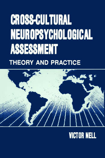 Cross-Cultural Neuropsychological Assessment Theory and Practice book cover