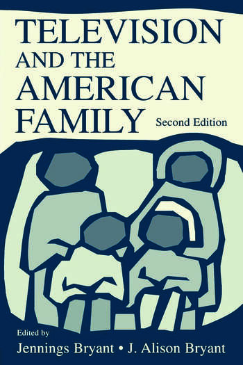 Television and the American Family book cover
