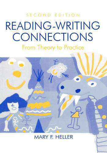 Reading-Writing Connections From Theory to Practice book cover