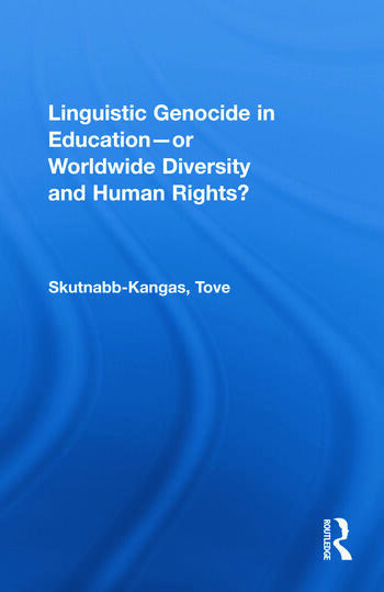 Linguistic Genocide in Education--or Worldwide Diversity and Human Rights? book cover