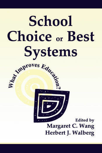 School Choice Or Best Systems What Improves Education? book cover
