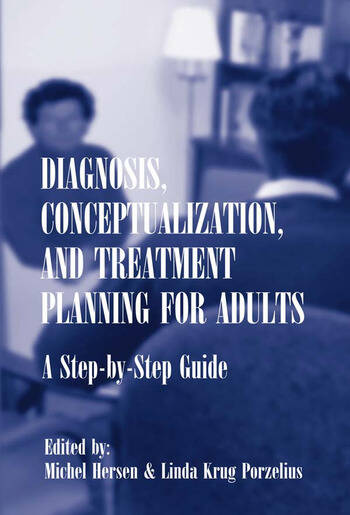 Diagnosis, Conceptualization, and Treatment Planning for Adults A Step-by-step Guide book cover