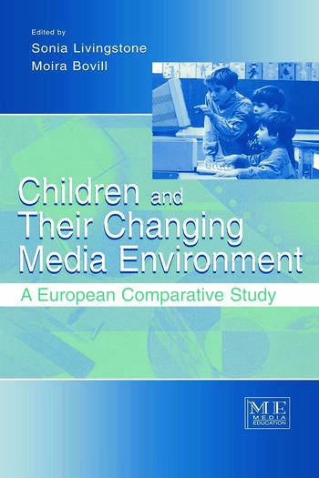 Children and Their Changing Media Environment A European Comparative Study book cover