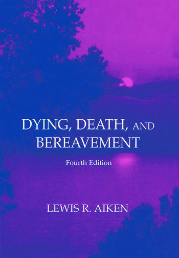 Dying, Death, and Bereavement book cover