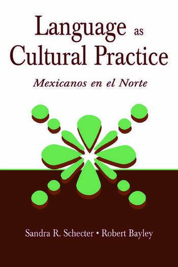 Language as Cultural Practice Mexicanos en el Norte book cover