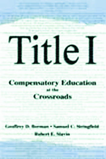Title I Compensatory Education at the Crossroads book cover