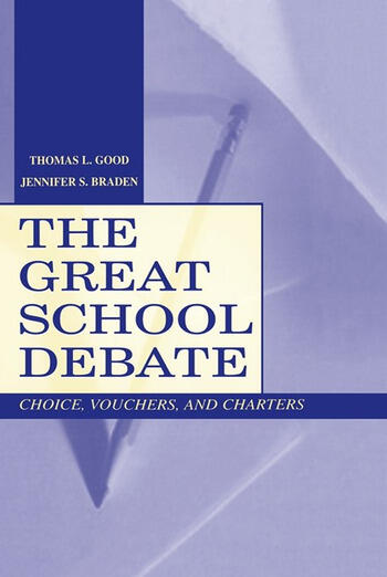 The Great School Debate Choice, Vouchers, and Charters book cover
