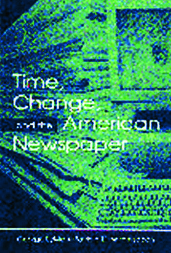 Time, Change, and the American Newspaper book cover