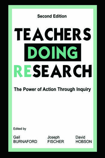 Teachers Doing Research The Power of Action Through Inquiry book cover