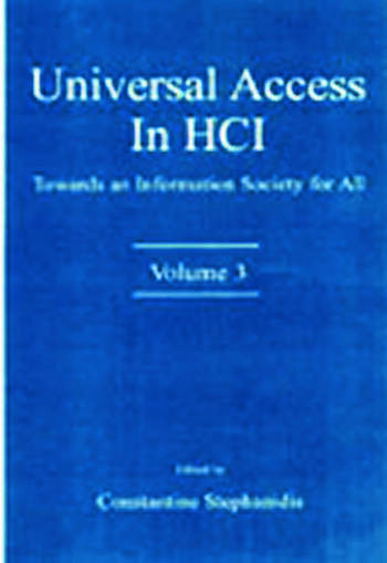 Universal Access in HCI Towards An information Society for All, Volume 3 book cover
