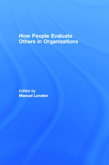 How People Evaluate Others in Organizations book cover