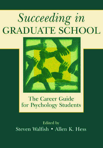 Succeeding in Graduate School The Career Guide for Psychology Students book cover