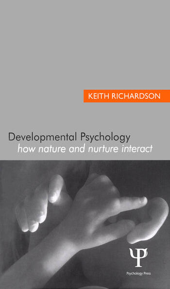 Developmental Psychology How Nature and Nurture Interact book cover