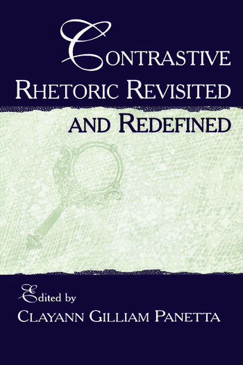 Contrastive Rhetoric Revisited and Redefined book cover