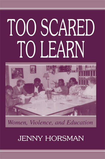 Too Scared To Learn Women, Violence, and Education book cover