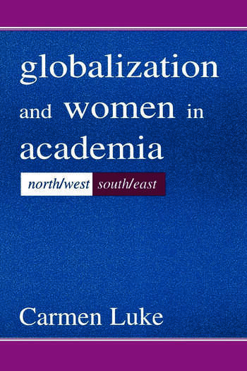 Globalization and Women in Academia North/west-south/east book cover