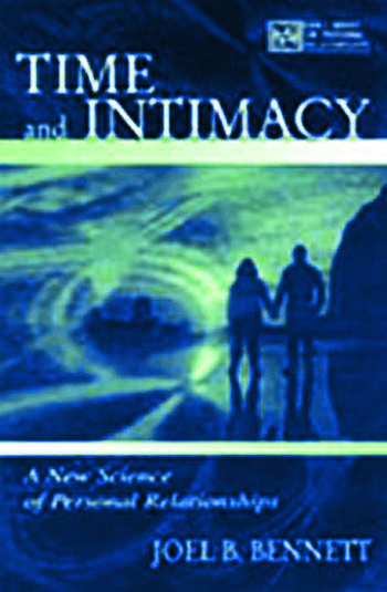 Time and Intimacy A New Science of Personal Relationships book cover