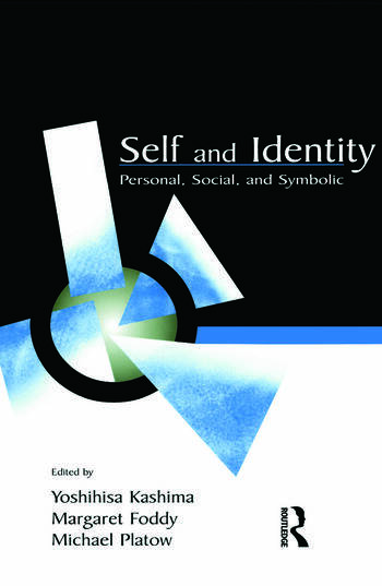 Self and Identity Personal, Social, and Symbolic book cover