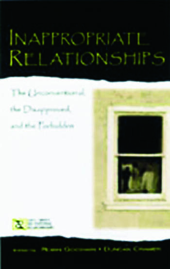 Inappropriate Relationships the Unconventional, the Disapproved, and the Forbidden book cover