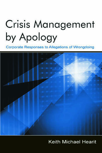 Crisis Management By Apology Corporate Response to Allegations of Wrongdoing book cover