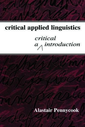 Critical Applied Linguistics A Critical Introduction book cover