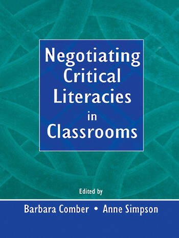 Negotiating Critical Literacies in Classrooms book cover