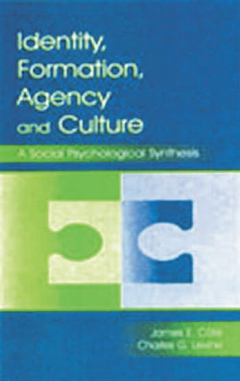 Identity, Formation, Agency, and Culture A Social Psychological Synthesis book cover