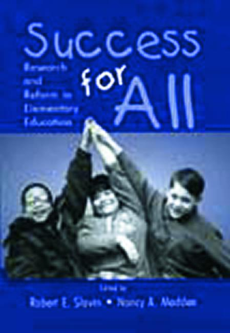 Success for All Research and Reform in Elementary Education book cover