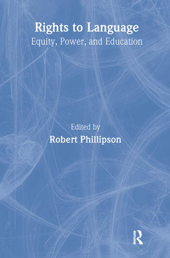 Rights to Language Equity, Power, and Education book cover