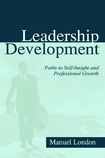 Leadership Development Paths To Self-insight and Professional Growth book cover